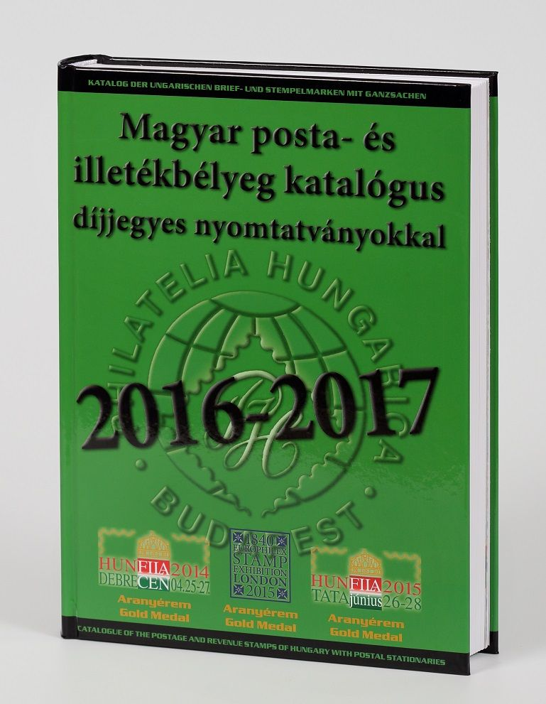 Catalogue of the postage and revenue stamp of Hungary 2016/2017